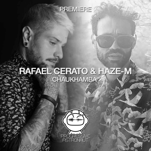 PREMIERE: Rafael Cerato & Haze-M - Chaukhamba (Original Mix) [Lost On You]