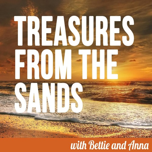 Treasures from the Sands Episode 1 - Our Home