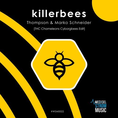 Thompson & Marko Schneider [THC Chameleons Cyborgbees Edit]