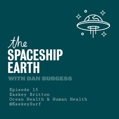 The SpaceShip Earth - Episode 15 - Easkey Britton