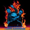 GSPD, XS Project - I LOVE HARDBASS