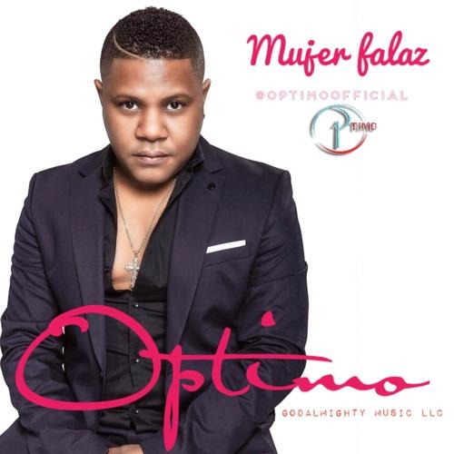 OPTIMO - Mujer Falaz @CongueroRD @JoseMambo