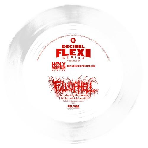 "Full of Hell ""Thundering Hammers"" (JK Broadrick remix) (dB101)"
