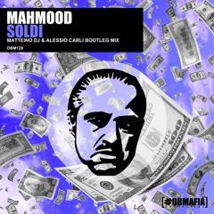 Mahmood - Soldi (Matteino dj & Alessio Carli Bootleg)
