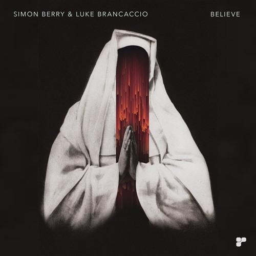 Simon Berry & Luke Brancaccio - Believe (Original mix)  Platipus Records