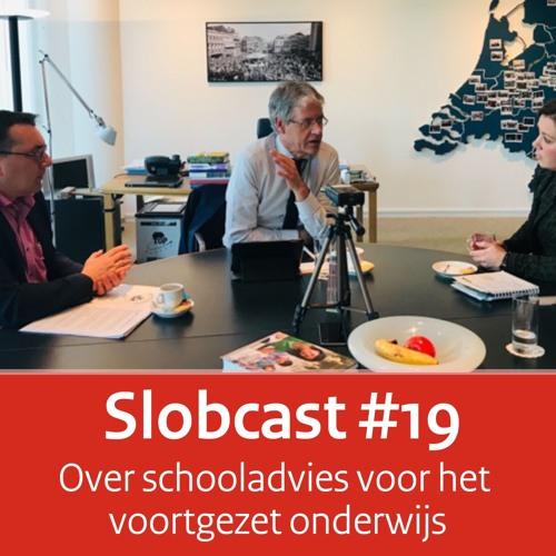 Slobcast #19 - Over schooladvies voor het voortgezet onderwijs