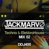 Techno & ElettroHouse MIX 02 | JACKMARVØ