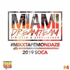 SOCA RUSH - MIXX TAPE MONDAZE # 4