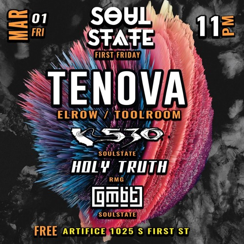 Soul State Presents: First Friday w/ Tenova 3.1.19