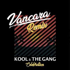 Kool & The Gang - Celebration (Vancara Remix)