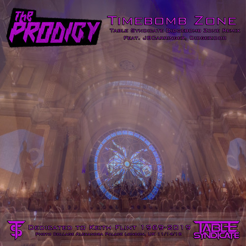 """The Prodigy """"Timebomb Zone (Table Syndiate Didgebomb Remix feat: JBCarringer, didgeridoo)"""""""