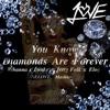 Download You Know Diamonds Are Forever (Rihanna x Drake x Jerry Folk x Eloq) Mp3