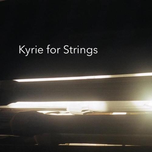 Kyrie for Strings
