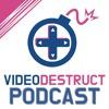 VideoDestruct Episode 131 - Arcade Cabinets