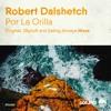 Robert Dalshetch - Por La Orilla (Sailing Airwave Remix) [Soluna Music]