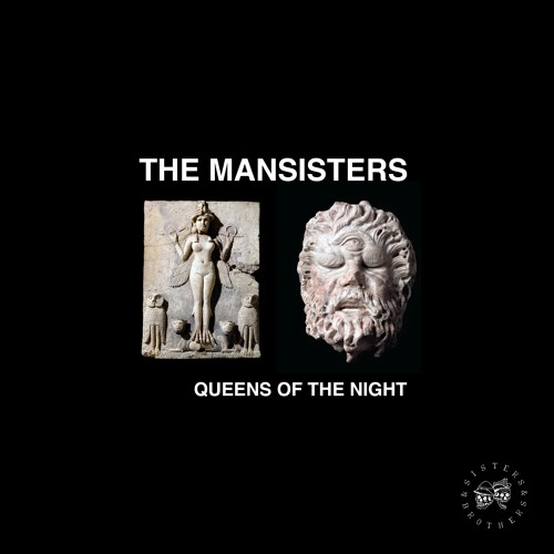 The Mansisters - Queens Of The Night - Sisters & Brothers Vol.07