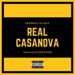 Fransie Klaas - Real Casanova (ft Gayoncé Rose)