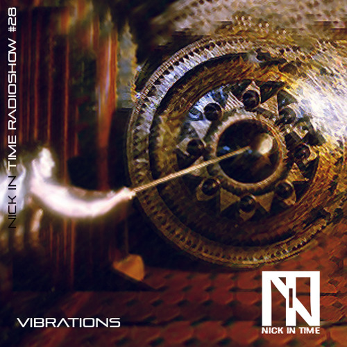 Nick In Time Radio Show #28 - VIBRATIONS - RTV 11_08_2018 free download