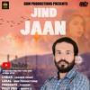Jind Jaan - Jagseer Singh