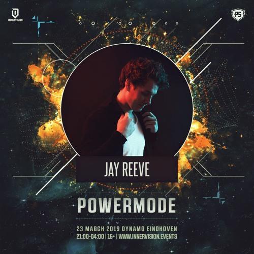 Powermode Warmup Mix by Jay Reeve | Powermode 23.03.2019