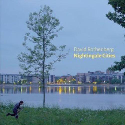 Nightingale Cities   David Rothenberg
