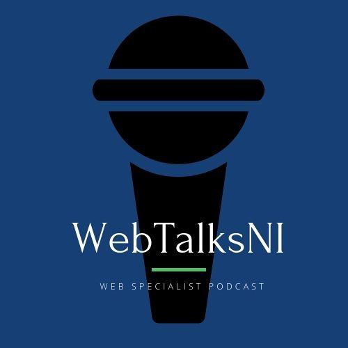 WebTalksNI Podcast