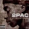 2Pac - Letter 2 My Unborn Child Remix 2019