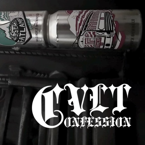 Cvlt Confession - Wild Horses, Wild Ales, Wild Ratings