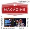 Magazine Episode 24 3/18/19