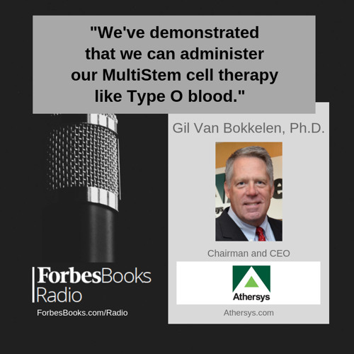 Gil Van Bokkelen, Ph.D., CEO of Athersys (Athersys.com), on their Phase 3 study of MultiStem cell therapy for ischemic stroke with FDA fast-track status, the MultiStem trial for Acute Respiratory Syndrome, and their partnership with Healios in Japan.