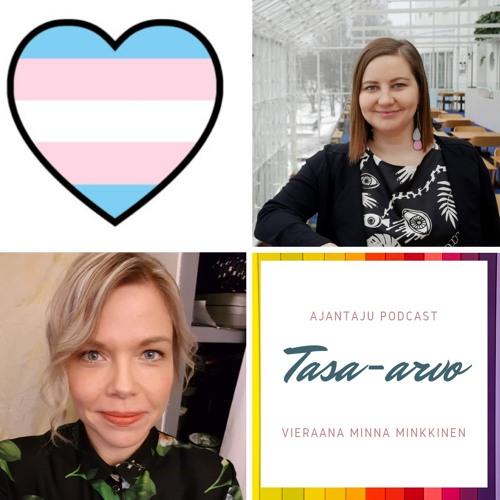 Ajantaju podcast, osa 5: Tasa-arvo, vieraana Minna Minkkinen