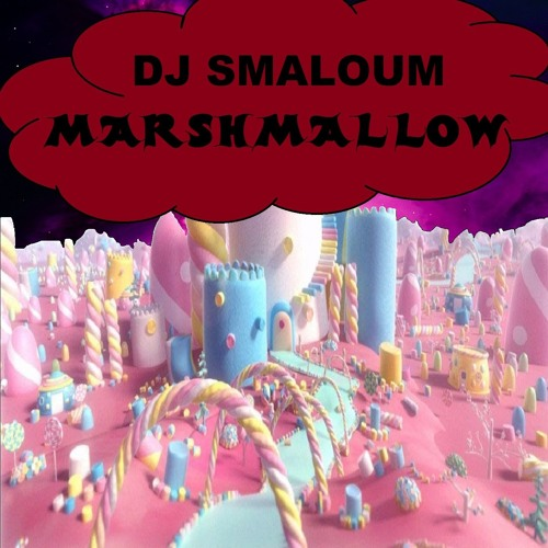 DJ SMALOUM - marshmallow (demo)