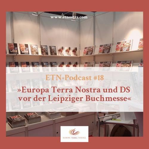 ETN-Podcast #18 »Europa Terra Nostra und DS vor der Leipziger Buchmesse«