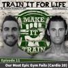 Episode 11: Our Most Epic Gym Fails (Cardio 20)