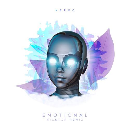 NERVO - Emotional (VICKTOR Remix)