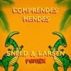 Control Machete - Comprendes Mendes (Sneed & Larsen Afro Remix) (FreeDownload)