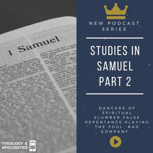 Studies in Samuel Part 2