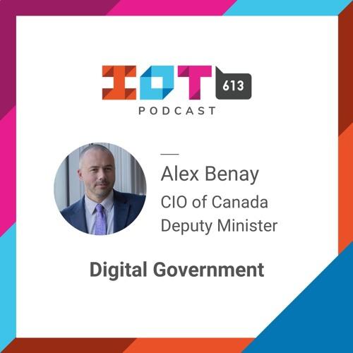 #10 - Digital Government - Alex Benay