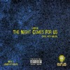 LaBrea - The Night Comes For Us (produced By Myth Muzik)