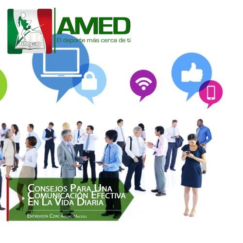 Podcast 275 AMED - Consejos Para Una Comunicación Efectiva En La Vida Diaria