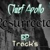 Chief Apollo - 'Resurrected' = )ITN(