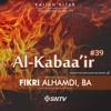 Ust. Fikri Alhamdi, BA - Al Kabaair #39 : Memakan Barang Haram