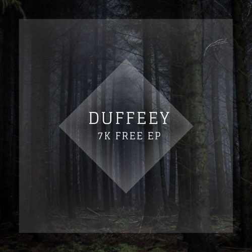Duffeey - 7K Soundcloud 2019 [EP]