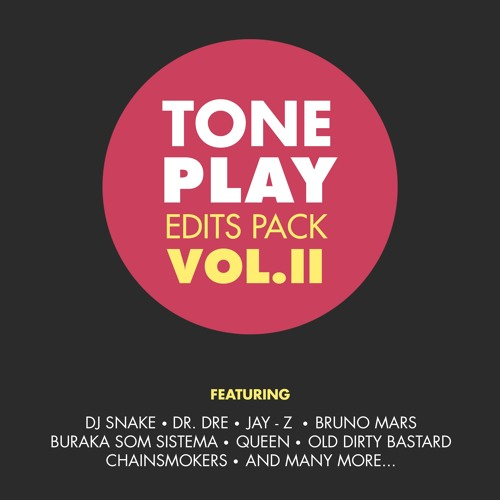 Tone Play Edits Pack Vol. II (FREE DOWNLOAD)