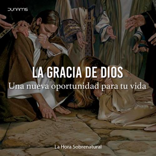 La Gracia De Dios - Pr. Juan Cano