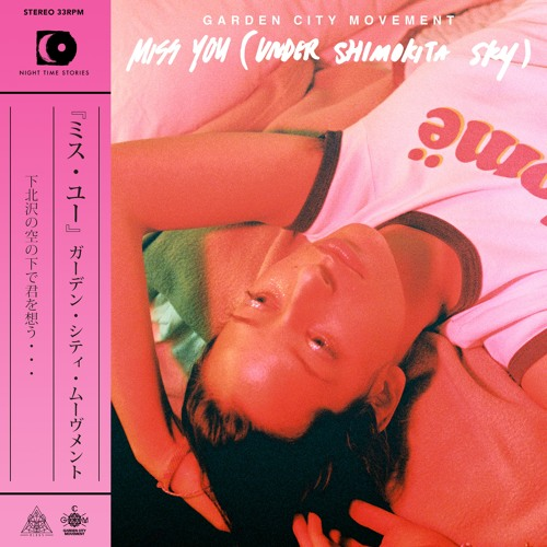 Garden City Movement - Miss You (Under Shimokita Sky)