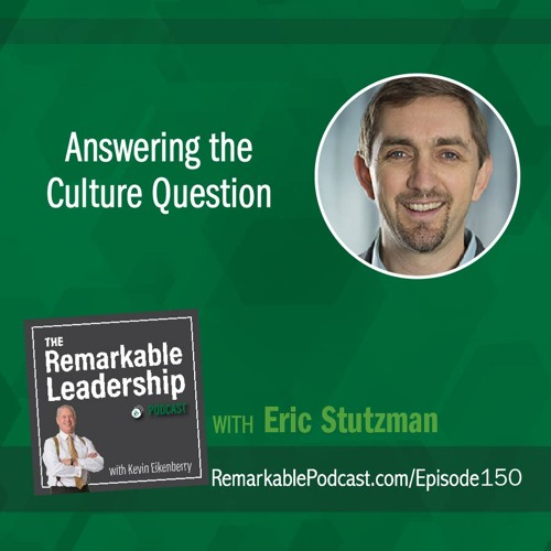 Answering the Culture Question with Eric Stutzman