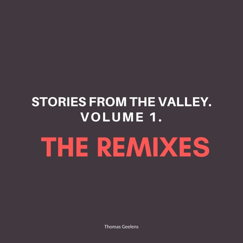 Stories From The Valley. Vol 1 - The Remixes