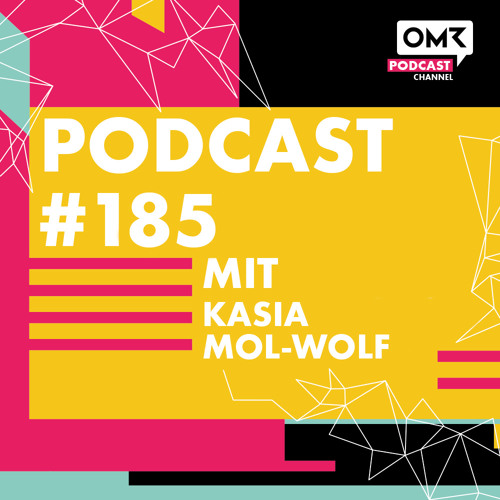 OMR #185 mit Kasia Mol-Wolf von Emotion