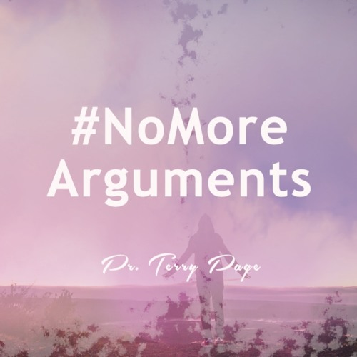 No more arguments - Pastor Terry Page - 16 maart 2019